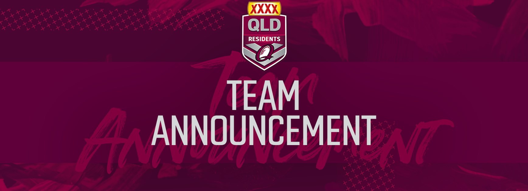XXXX Queensland Residents team for 2019 clash