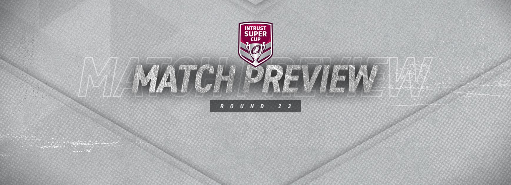 Intrust Super Cup Round 23 preview