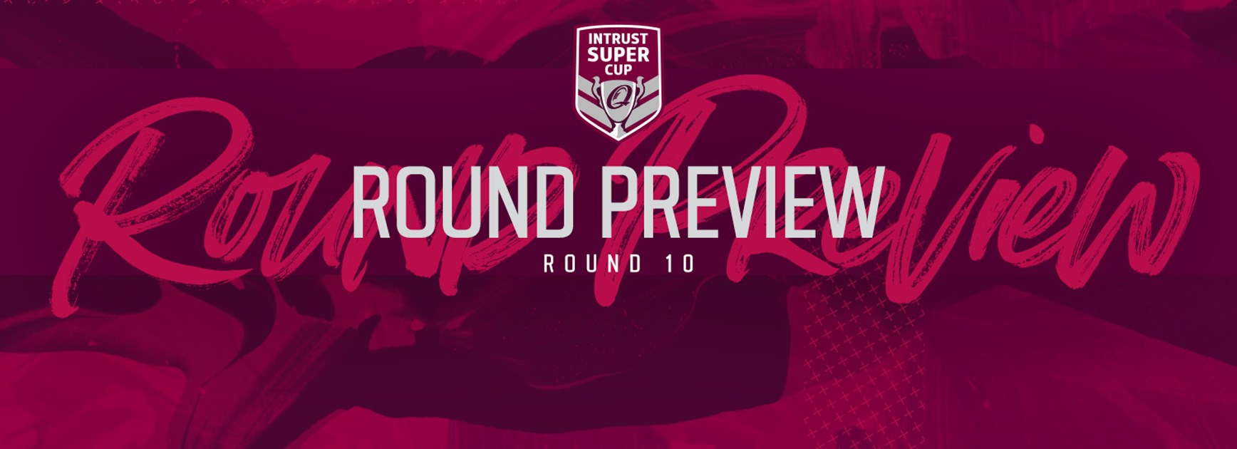 Intrust Super Cup Round 10 preview: Teams back in action!