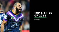 Storm top five tries - 2018