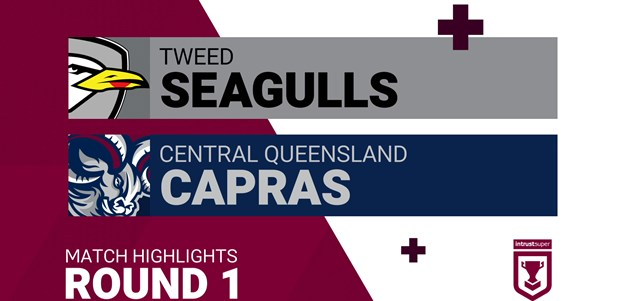 Round 1 highlights: Tweed Seagulls v Capras