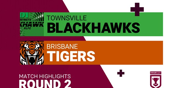 Round 2 highlights: Blackhawks v Tigers