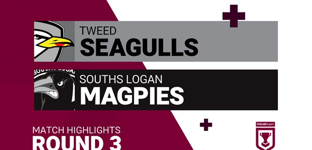 Round 3 highlights: Tweed v Souths Logan