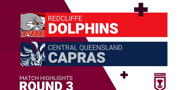 Round 3 highlights: Dolphins v Capras