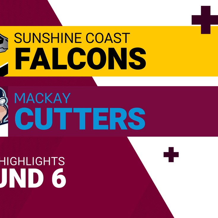Round 6 highlights: Falcons v Cutters