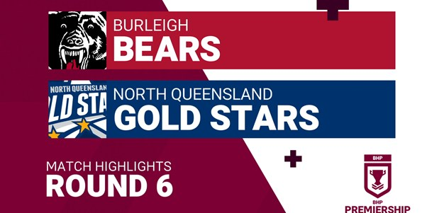 Round 6 highlights: Bears v Gold Stars
